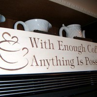 Art for the Kitchen sign Coffee sign 'With by AndTheSignSays