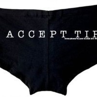 I Accept Tips Womens Stripper Shorts - Available in All Sizes