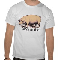 Disgruntled Pig Tees