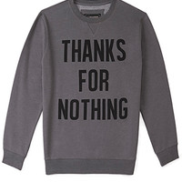 Thanks For Nothing Sweatshirt | FOREVER 21 - 2002246295