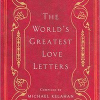 The World's Greatest Love Letters
