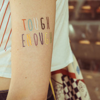 TEMPORARY TATTOO - tough enough