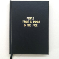 People I Want to Punch in the Face BIG RUDE BOOK