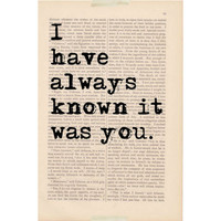love quote wedding decor - I Have Always Known It Was YOU - dictionary art print