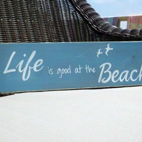 Life is good at the Beach Word Art Wood Sign | SignsofElegance - Housewares on ArtFire