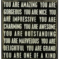 Primitives by Kathy Box Sign, You are Amazing, 9-Inch by 9.5-Inch