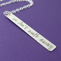We Don't Walk Away Necklace - Spiffing Jewelry