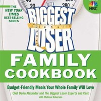 Biggest Loser Family Cookbook: Budget-Friendly Meals Your Whole Family Will Love:Amazon:Books