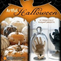 Artful Halloween: 31 Frightfully Elegant Projects:Amazon:Books