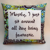 Funny Cross Stitch Pillow, Gray Brown And Green Pillow, Fantastic Quote