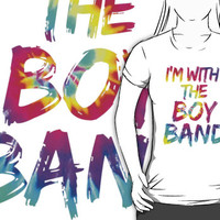 I'm With the Boyband by stuff4fans