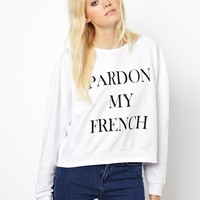 Just Female | Just Female Pardon My French Sweatshirt at ASOS