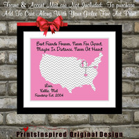Personalized Best Friend Birthday Gift Long Distance Friendship Map: Quote Moving Away Gift Miss You BFF Bestie Best Buddy Wall Art Print
