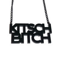 Kitsch Bitch Necklace, Statement Necklace, Hot Pink or Black Perspex, Laser Cut Jewelry