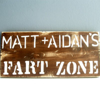 Gifts for men (customized) Wooden FART ZONE sign. Christmas gift for men or kids.