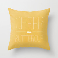 CHEER UP Buttercup  - Throw Pillow