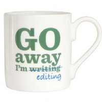 Go Away I m Editing Bone China Mug