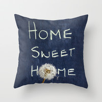 home sweet home Throw Pillow by ingz