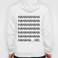 HAHA Hoody by Good Sense
