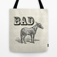 Bad Ass Tote Bag by Jacqueline Maldonado