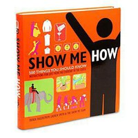Show Me How book-- hardcover