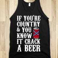 If You're Country and You Know It Crack a Beer