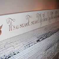 "Beach Wedding Beach House Decor ""It's a Sweet Sweet Life Livin' by the Salty Sea"""