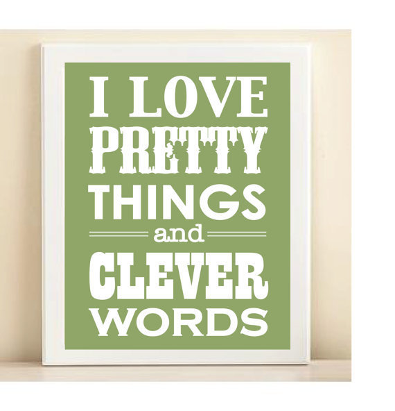Green Pretty Things & Clever Words print by AmandaCatherineDes