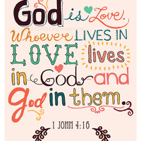 Christian  Art Print. 1 John 4:16. God is Love. Bible Verse. Hand Drawn Typography. 8.5 x 11.