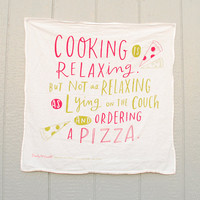 "Cooking Is Relaxing Cotton Screen Printed Tea Towel, Dish Towel, 30""x30"""