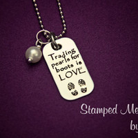 Trading Pearls for Boots - Hand Stamped Stainless Steel Necklace - Military Support Jewelry - Armed Forces Wife - Boot Prints Military Wife