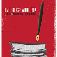 "NaNoWriMo ""Love Books? Write One!"" Poster 