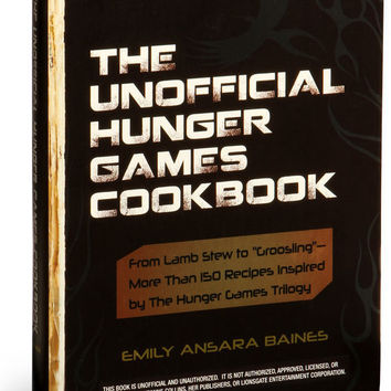 "The Unofficial Hunger Games Cookbook: From Lamb Stew to ""Groosling"" - More than 150 Recipes Inspired by The Hunger Games Trilogy [Hardcover]"