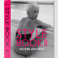 Style Book II: Pattern and Print By Elizabeth Walker