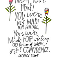 George Eliot Quote - You Were Not Made For Failure - Standard Size