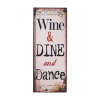 Buy Large Metal Wine & Dine & Dance Sign