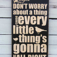 Typography Wall Art Don't Worry About a Thing Wood by 13pumpkins