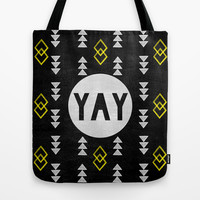 Yay Tote Bag by Skye Zambrana