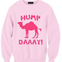 On Hump Days We Wear Pink Sweatshirt | Yotta Kilo