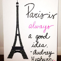 Original Canvas Painting - Paris - Audrey Hepburn Quote