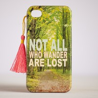 Not All Who Wander Are Lost #livehappy iPhone Covers
