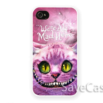 Chesire Cat Smile We're Mad Here - iPhone Case - iPhone 4 iPhone 4s - iphone 5 - Samsung S3 - Samsung S4