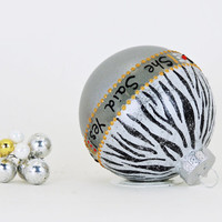 She Said Yes! Engagement ornament - Hand painted personalized glass ball - Zebra
