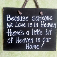 Heaven, family sign, someone we love