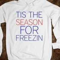 TIS THE SEASON FOR FREEZIN