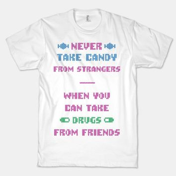 Never Take Candy From Strangers