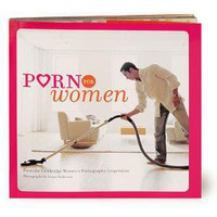 PORN FOR WOMEN | Cambridge Women's Pornography Cooperative | UncommonGoods
