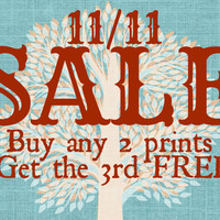 Buy 2 Prints, Get 1 Free | One Day Only SALE | Veterans Day Sale | 11/11
