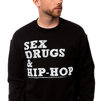 The Sex, Drugs and Hip Hop Crewneck Sweatshirt in Black