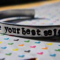 Be your best self hand stamped bracelet